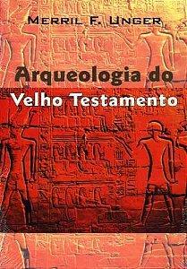 ARQUEOLOGIA DO VELHO TESTAMENTO