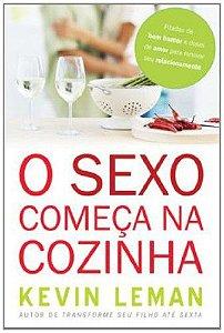 O SEXO COMEÇA NA COZINHA