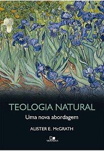 TEOLOGIA NATURAL UMA NOVA ABORDAGEM