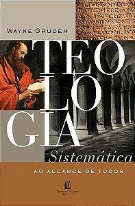 TEOLOGIA SISTEMÁTICA AO ALCANCE DE TODOS