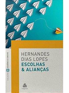 ESCOLHAS E ALIANÇAS