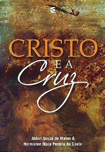CRISTO E A CRUZ