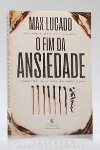 O FIM DA ANSIEDADE - Ed. FC