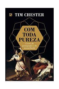 COM TODA PUREZA