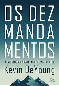 OS DEZ MANDAMENTOS - Ed. Vida Nova