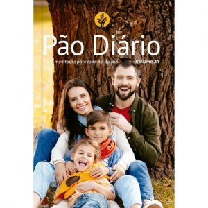 PÃO DIÁRIO 24 - FAMÍLIA