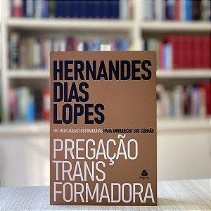 PREGAÇÃO TRANSFORMADORA