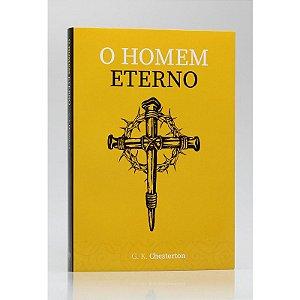 O HOMEM ETERNO - CHESTERTON