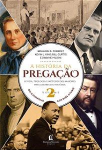 A HISTORIA DA PREGAÇÃO VOLUME 2
