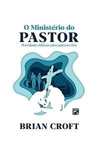 O MINISTÉRIO DO PASTOR
