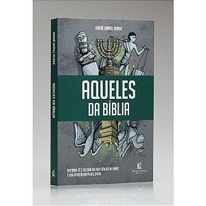 AQUELES DA BÍBLIA