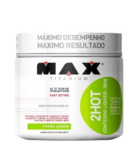 2 Hot Termogênico 360g - Max Titanium