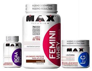 Femini Whey 900g + Bcaa + L-Glutamina 150g - Max Titanium