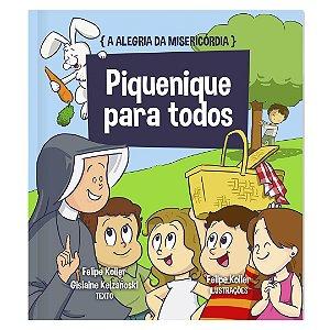 A ALEGRIA DA MISERICÓRDIA - VOL. 2 - PIQUENIQUE PARA TODOS