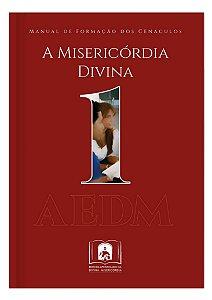 APÓSTOLOS EUCARÍSTICOS DA DIVINA MISERICÓRDIA - VOL.1