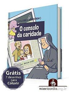 A ALEGRIA DA MISERICÓRDIA - VOL. 6 - O CONSOLO DA CARIDADE