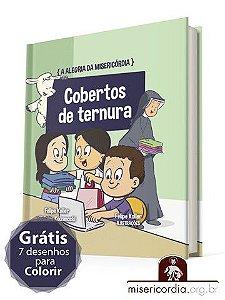 A ALEGRIA DA MISERICÓRDIA - VOL. 5 - COBERTOS DE TERNURA