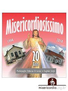 CD MISERICORDIOSÍSSIMO - 20 ANOS
