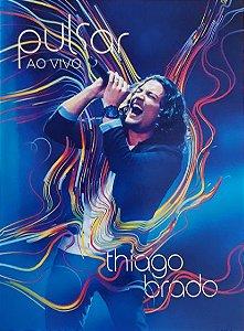 DVD PULSAR AO VIVO - THIAGO BRADO