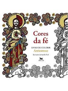 Livro Cores da Fé - Livro de Colorir Antiestresse