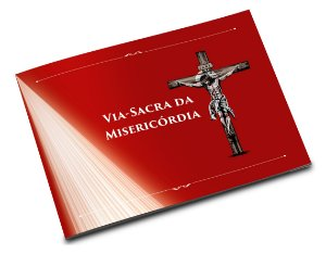 VIA-SACRA DA MISERICÓRDIA