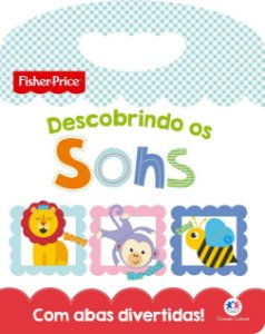 Livro Fisher-Price Descobrindo os Sons