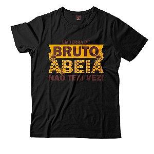 Camiseta Eloko em Terra de Bruto, Abeia não tem vez!
