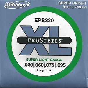 Encordoamento Daddario ProStells Baixo 4 Cordas (.040-.095) - Super Light - EPS220 - Long Scale