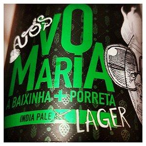 Cerveja Avós Vó Maria, A Baixinha + Porreta India Pale Lager Lata - 473ml