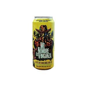 Cerveja Juan Caloto Mi Nombre És Vinganza Sour Doble Juicy IPA Lata - 473ml