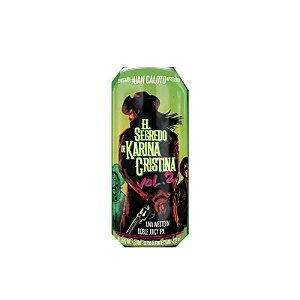 Cerveja Juan Caloto El Segredo de Karina Cristina Vol.2 Double Western Juicy IPA Lata - 473ml