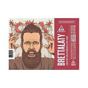 Cerveja Dogma Brettality Brett Brut Imperial IPA Lata - 473ml