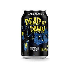 Cerveja Augustinus Dead By Dawn 2019 Russian Imperial Stout C/ Café e Baunilha Lata - 350ml