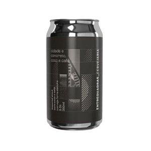 Cerveja Entrequadras Cidade e Concreto Coco e Café Imperial Stout Lata - 350ml