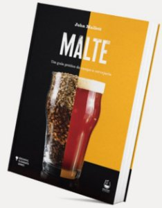 LIVRO MALTE – Um Guia Completo para Fabricantes de Cerveja