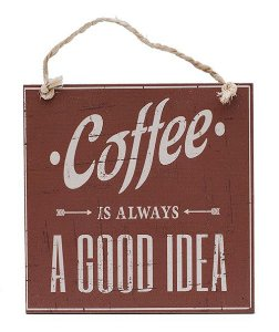 Placa Vintage Coffe Good Idea