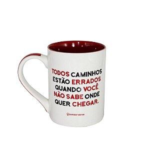 """Caneca """"Todos os Caminhos..."""" 460ml"""