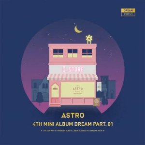 ASTRO - Dream (versão noite)