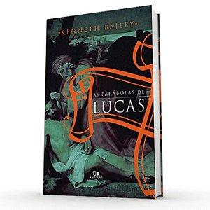As Parábolas de Lucas
