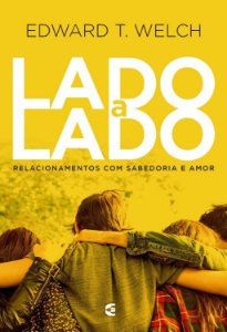 Lado a lado - Edward T. Welch