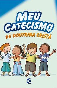 Meu catecismo de doutrina cristã (Ilustrado)