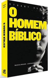 O Homem Bíblico - Dr. Stuart Scott