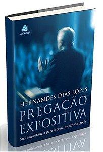 Pregação expositiva - Hernandes Dias Lopes