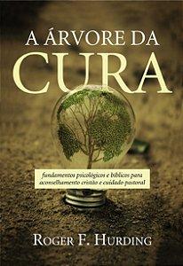 A árvore da cura por Roger F. Hurding (Autor)