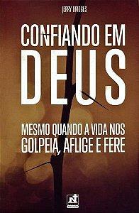 Confiando Em Deus | Jerry Bridges
