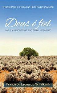 Deus É Fiel | Frans Leonard Schalkwijk