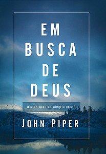 Em Busca De Deus | John Piper