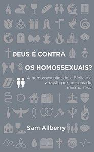 Deus É Contra Os Homossexuais? | Sam Allberry
