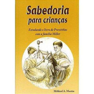 SABEDORIA PARA CRIANÇAS | MILDRED A MARTIN