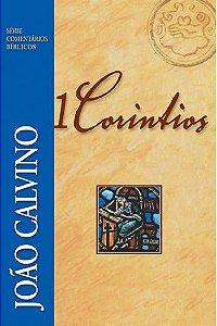 Comentário de 1 Coríntios | João Calvino